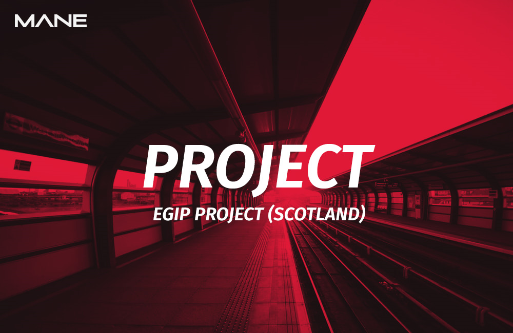 Mane is Engaged With Scotland's EGIP Project
