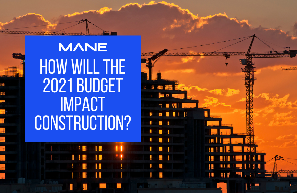 How will the 2021 Budget impact construction?