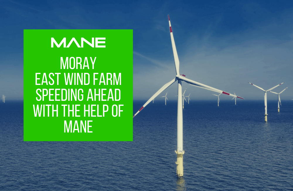 Moray East wind farm speeding ahead with the help of Mane