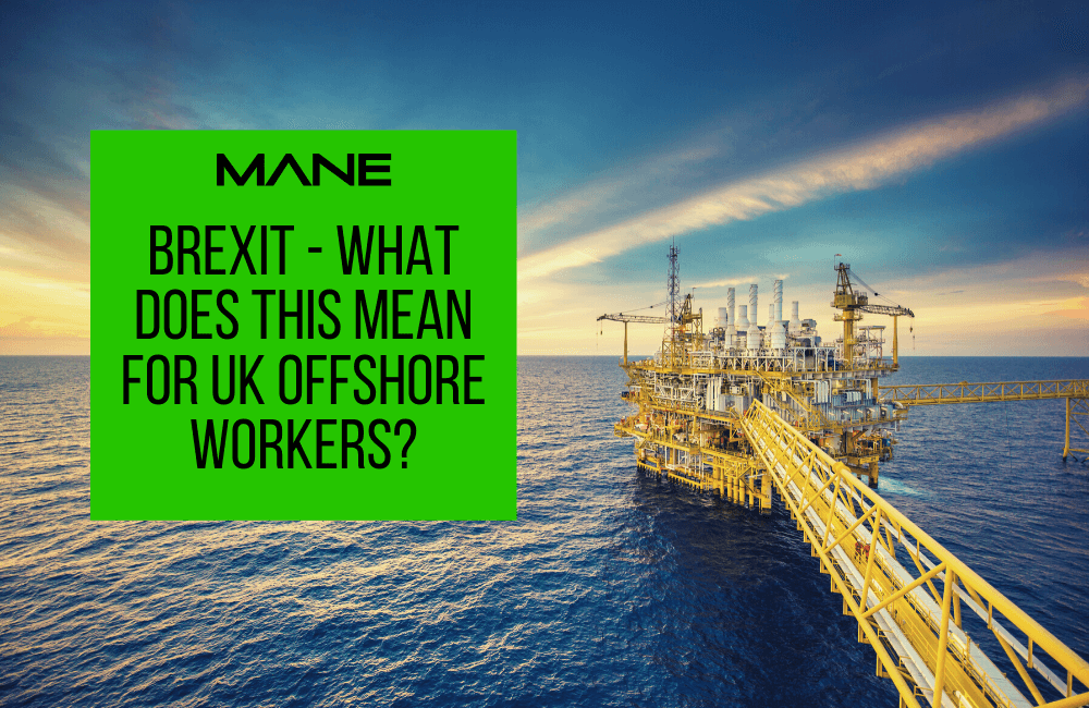 Brexit - what does this mean for UK offshore workers?